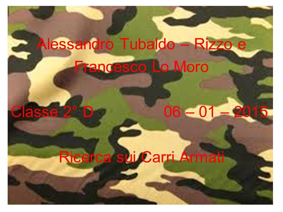 Alessandro Tubaldo – Rizzo e Francesco Lo Moro
