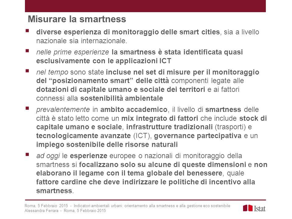 Misurare la smartness diverse esperienza di monitoraggio delle smart cities, sia a livello nazionale sia internazionale.