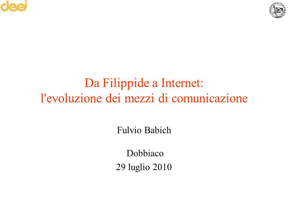 Da Filippide a Internet: l evoluzione dei mezzi di comunicazione