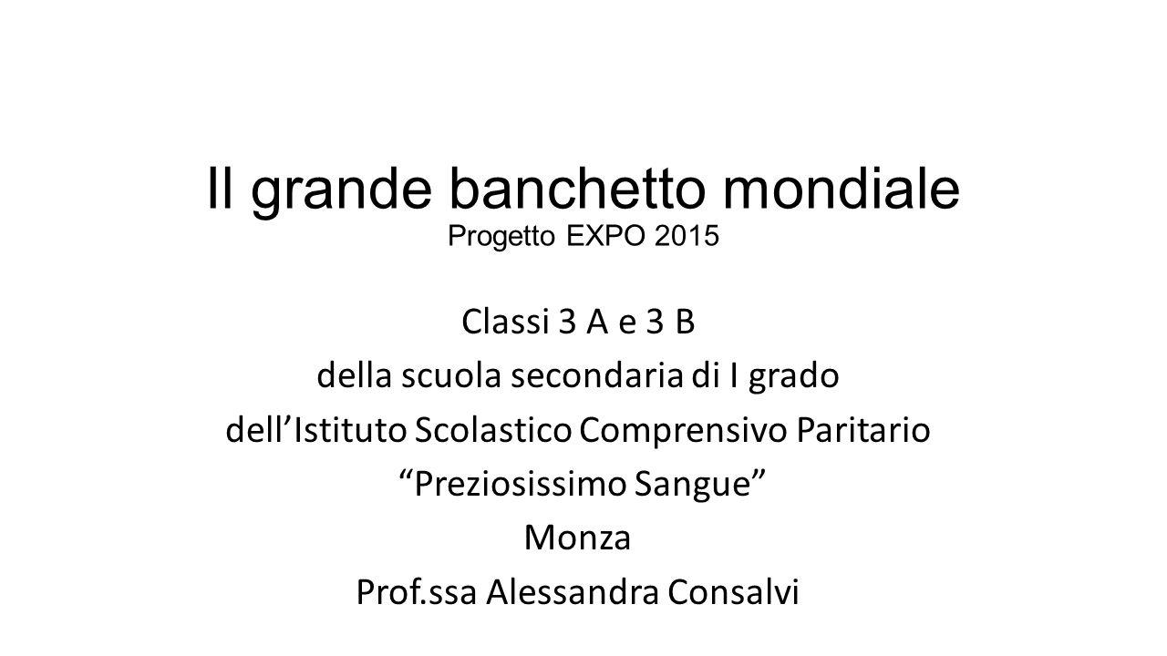 Il grande banchetto mondiale Progetto EXPO 2015
