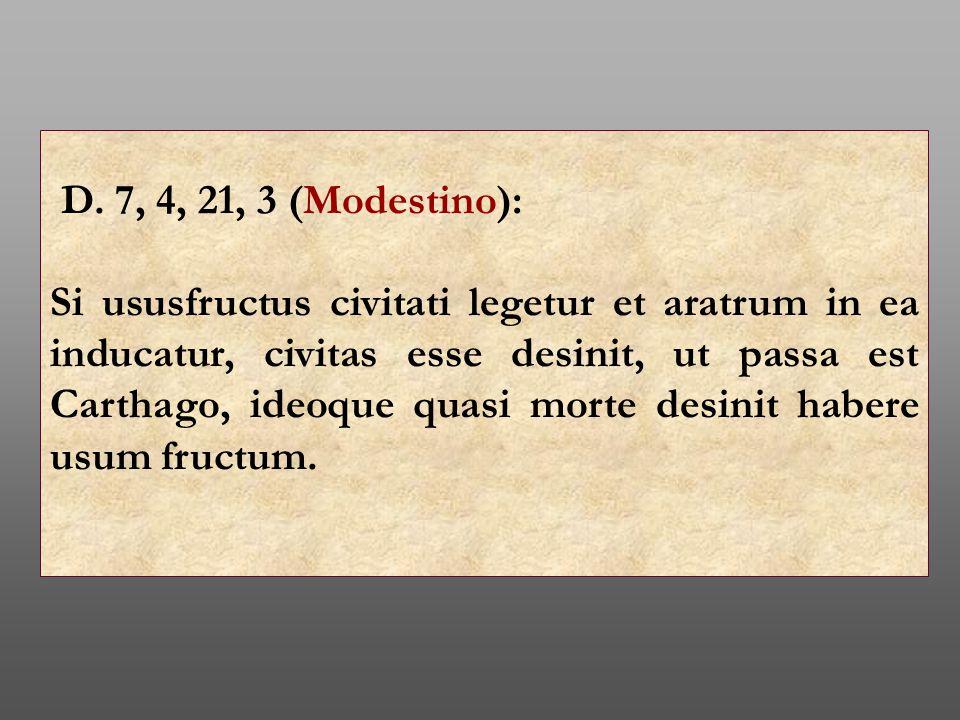 D. 7, 4, 21, 3 (Modestino):