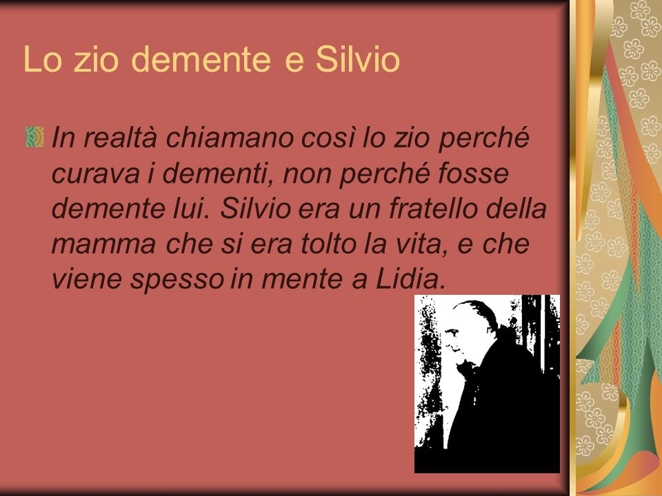 Lo zio demente e Silvio
