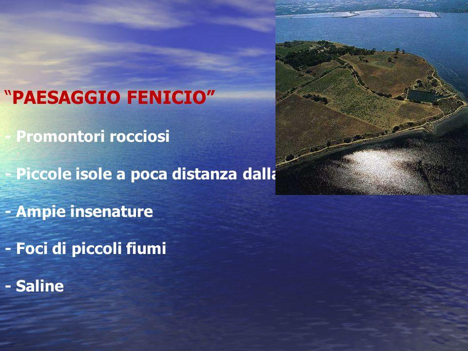 PAESAGGIO FENICIO - Promontori rocciosi