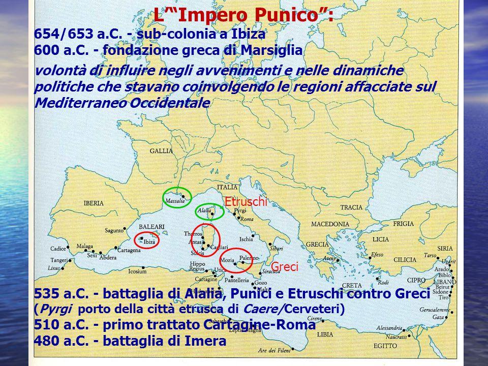 L' Impero Punico : 654/653 a.C. - sub-colonia a Ibiza