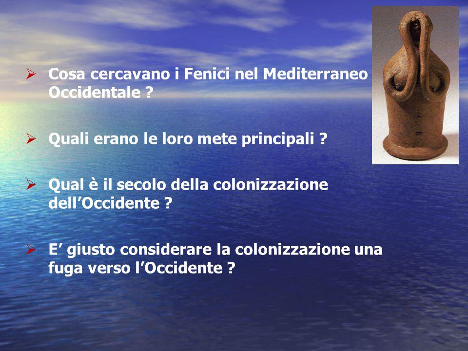 Cosa cercavano i Fenici nel Mediterraneo Occidentale