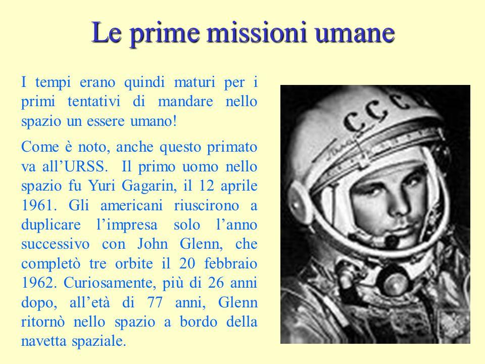 Le prime missioni umane