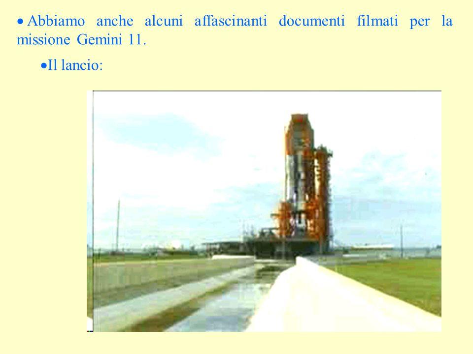 Abbiamo anche alcuni affascinanti documenti filmati per la missione Gemini 11.