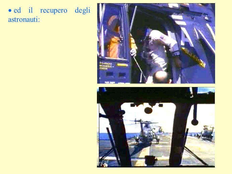 ed il recupero degli astronauti: