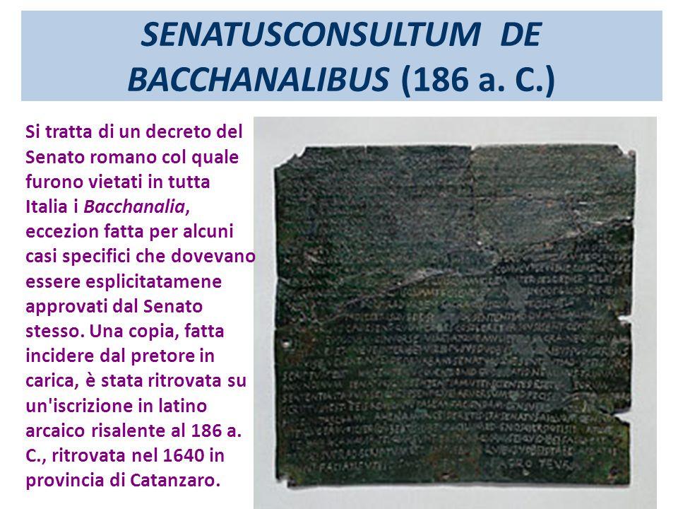 SENATUSCONSULTUM DE BACCHANALIBUS (186 a. C.)