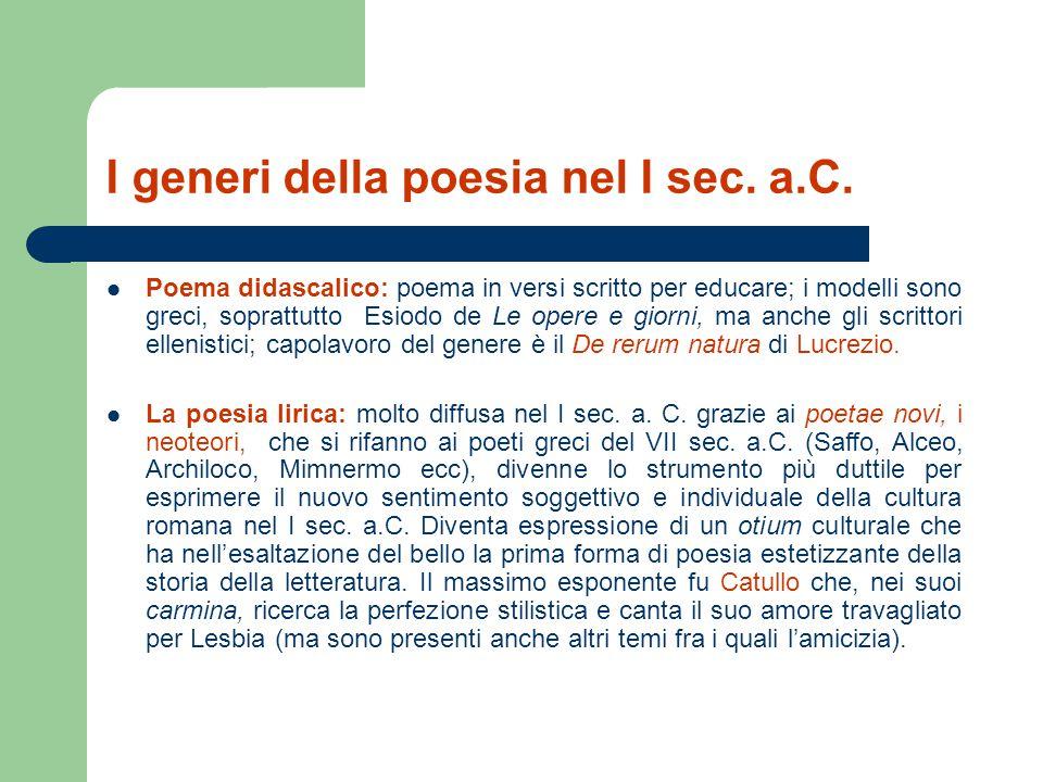 I generi della poesia nel I sec. a.C.