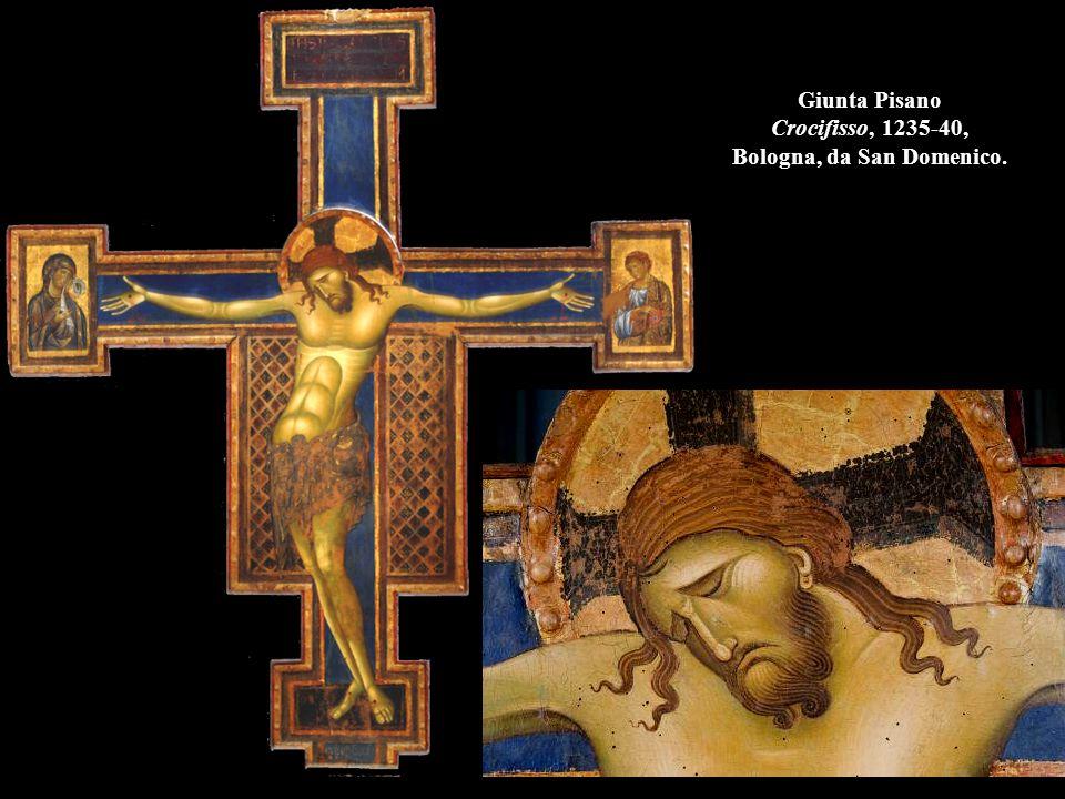Giunta Pisano Crocifisso, 1235-40, Bologna, da San Domenico.
