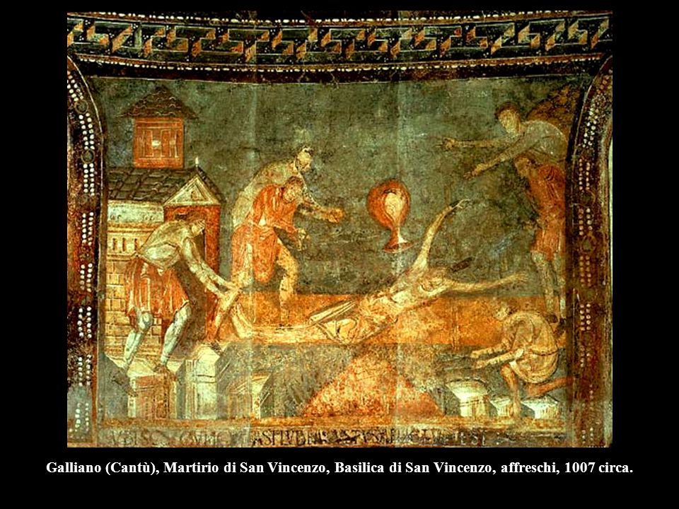 Galliano (Cantù), Martirio di San Vincenzo, Basilica di San Vincenzo, affreschi, 1007 circa.