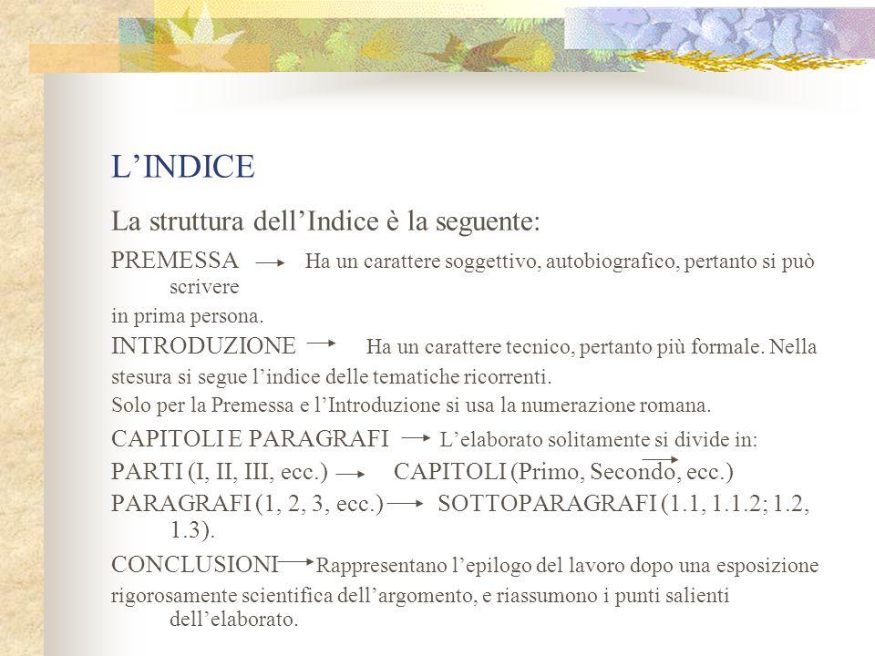 L'INDICE La struttura dell'Indice è la seguente: