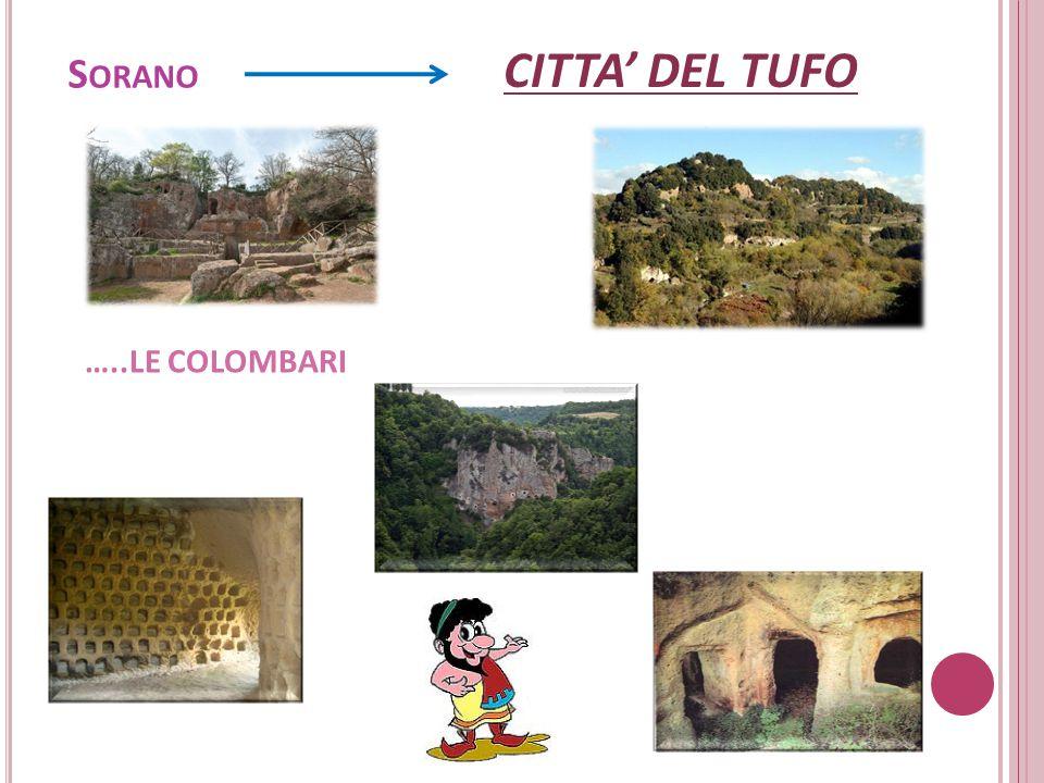Sorano CITTA' DEL TUFO …..LE COLOMBARI