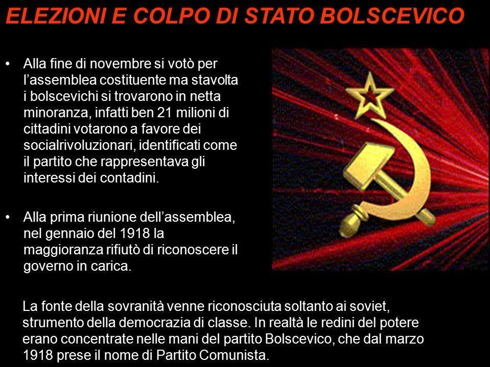 ELEZIONI E COLPO DI STATO BOLSCEVICO