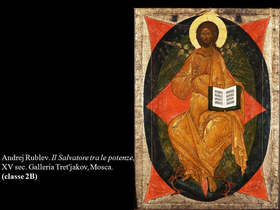 Andrej Rublev. Il Salvatore tra le potenze, XV sec