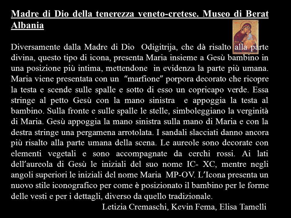 Madre di Dio della tenerezza veneto-cretese. Museo di Berat Albania
