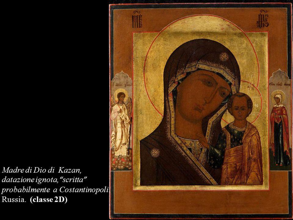 Madre di Dio di Kazan, datazione ignota, scritta probabilmente a Costantinopoli.