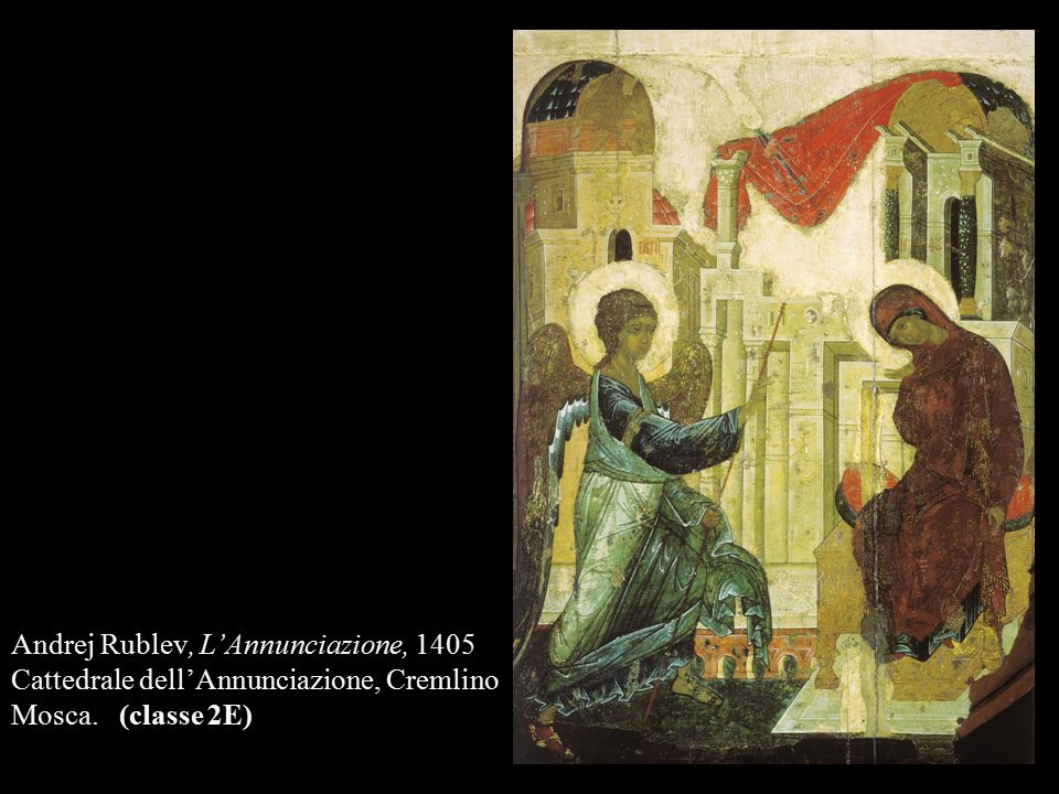 Andrej Rublev, L'Annunciazione, 1405