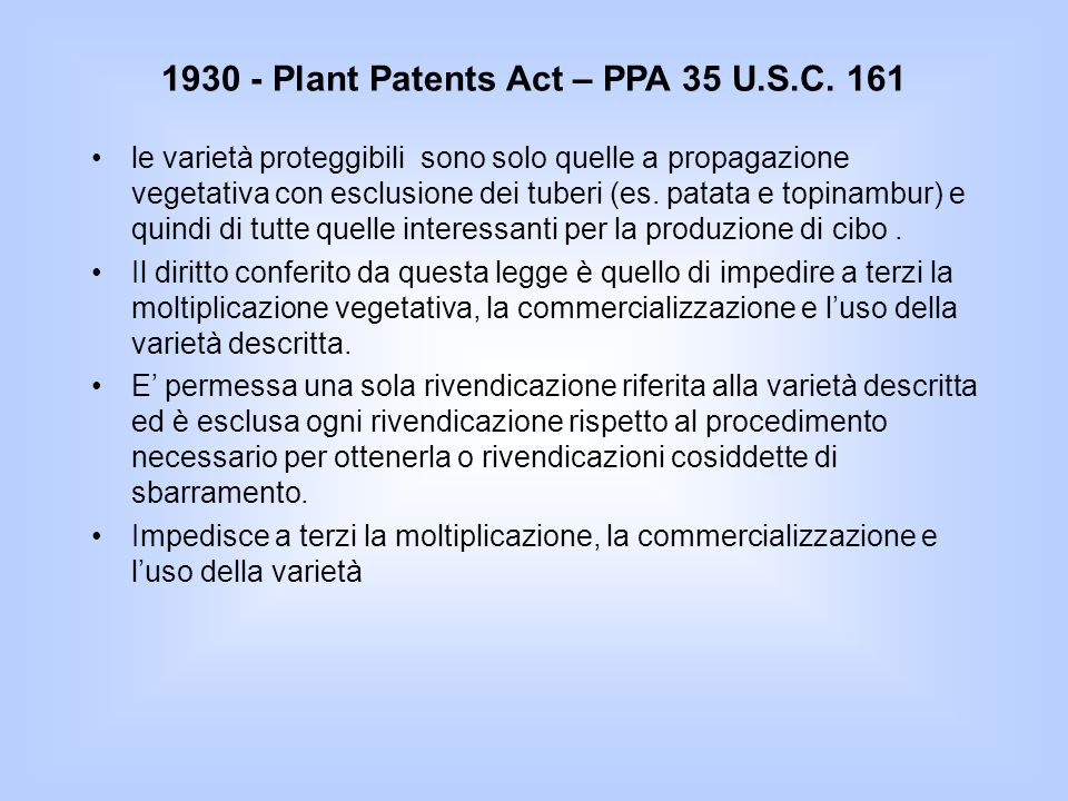 1930 - Plant Patents Act – PPA 35 U.S.C. 161