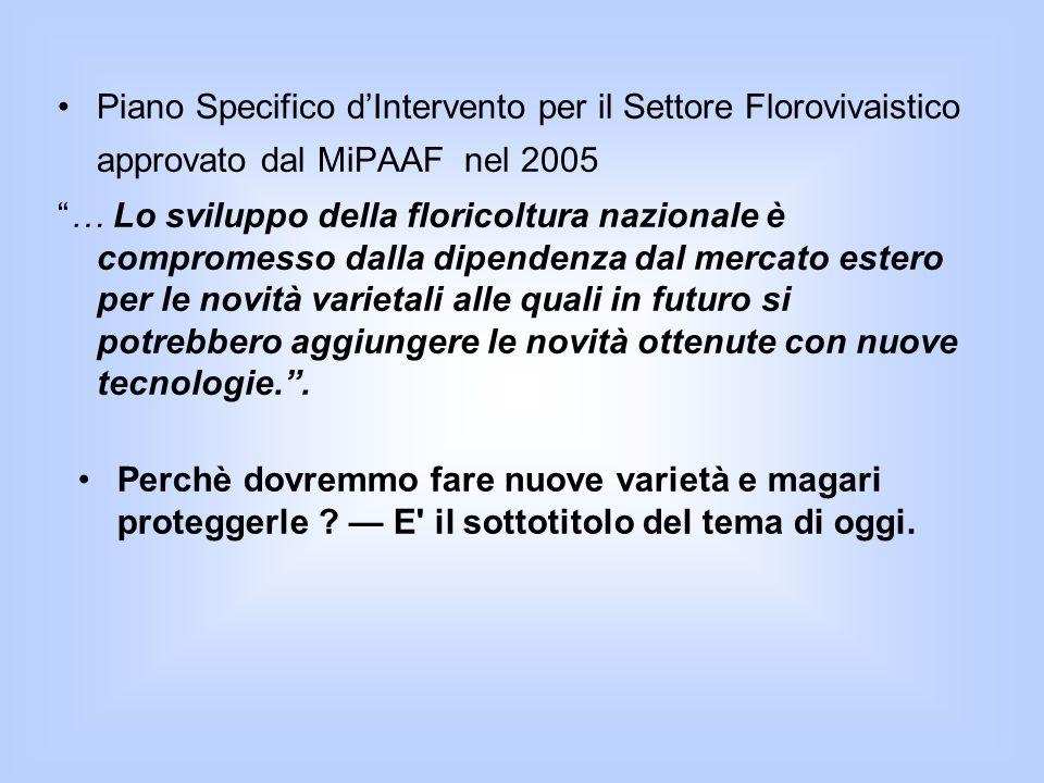 Piano Specifico d'Intervento per il Settore Florovivaistico approvato dal MiPAAF nel 2005