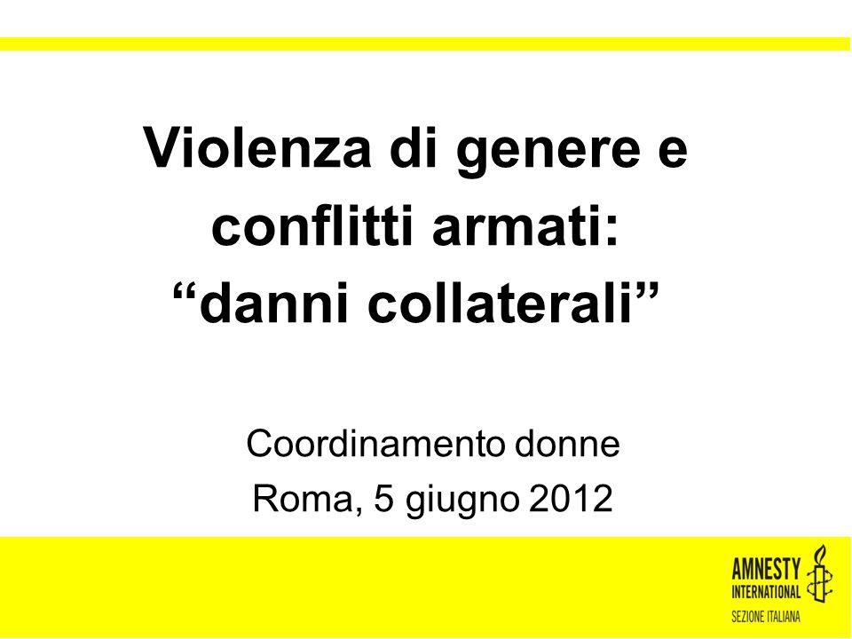 Violenza di genere e conflitti armati: danni collaterali
