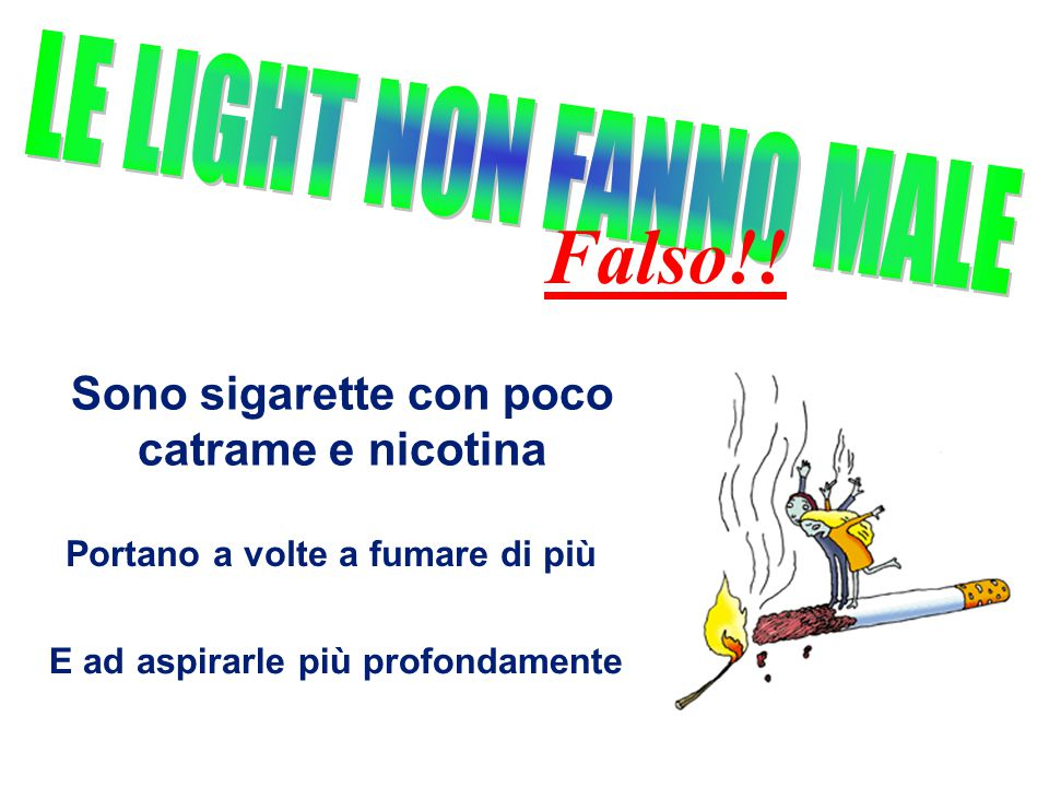 Sono sigarette con poco catrame e nicotina