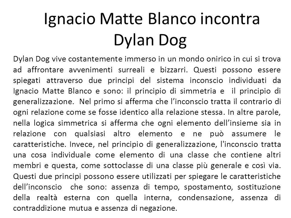 Ignacio Matte Blanco incontra Dylan Dog