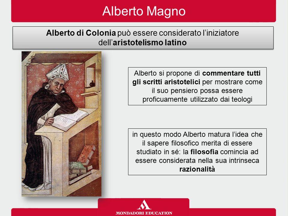 Alberto Magno Alberto di Colonia può essere considerato l'iniziatore dell'aristotelismo latino.