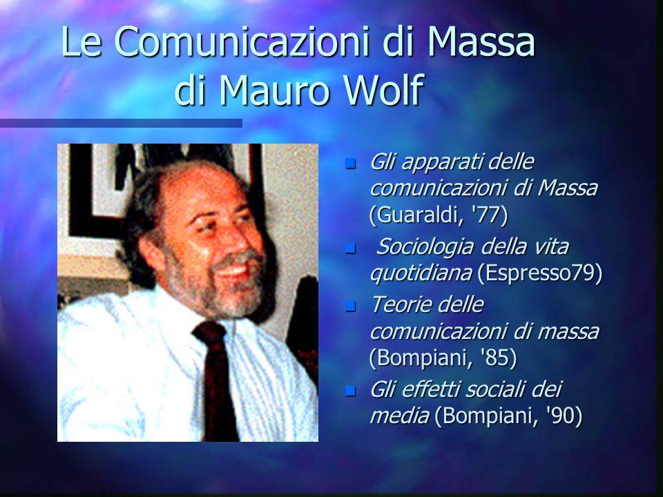 Le Comunicazioni di Massa di Mauro Wolf