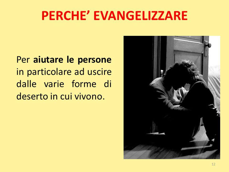 PERCHE' EVANGELIZZARE