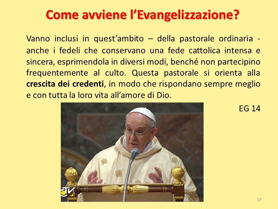 Come avviene l'Evangelizzazione