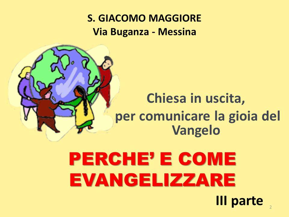 S. GIACOMO MAGGIORE Via Buganza - Messina