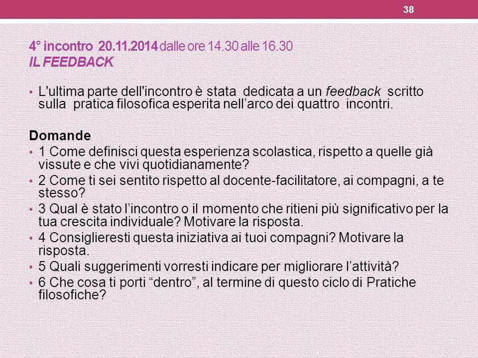 4° incontro 20.11.2014 dalle ore 14.30 alle 16.30 IL FEEDBACK