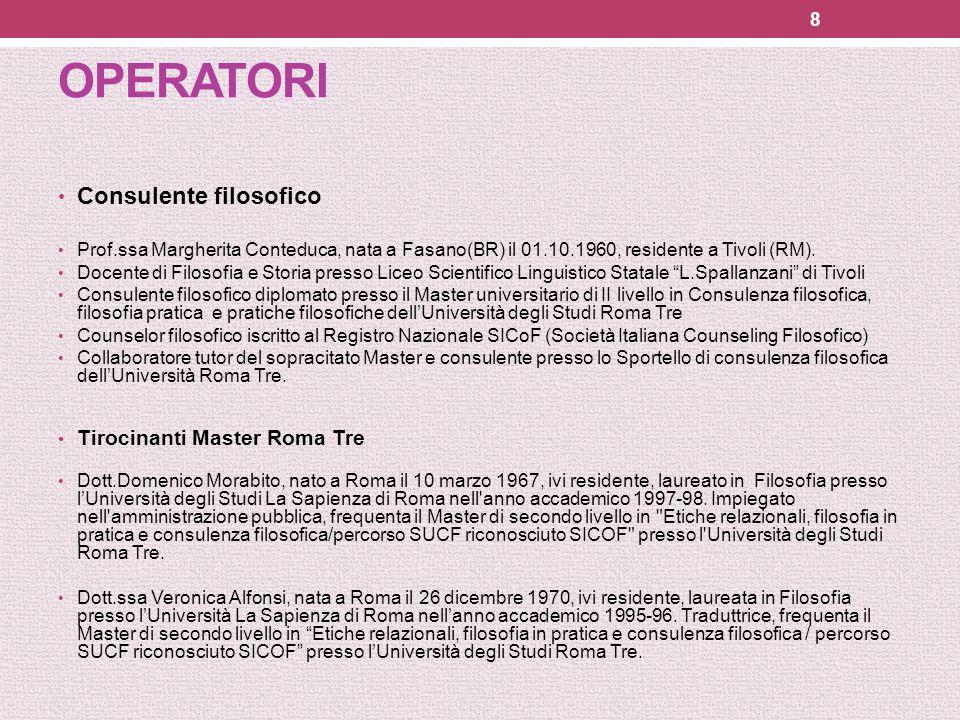 OPERATORI Consulente filosofico Tirocinanti Master Roma Tre