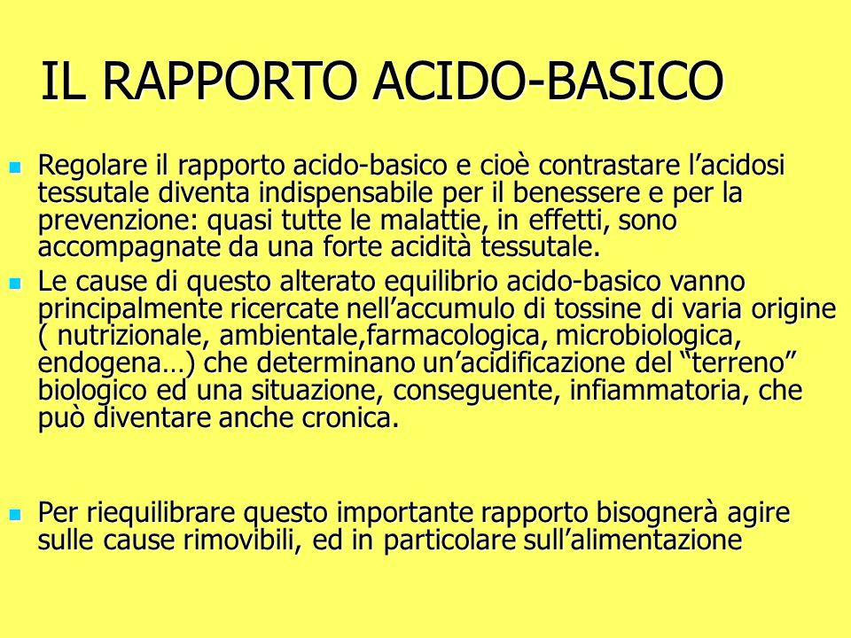 IL RAPPORTO ACIDO-BASICO