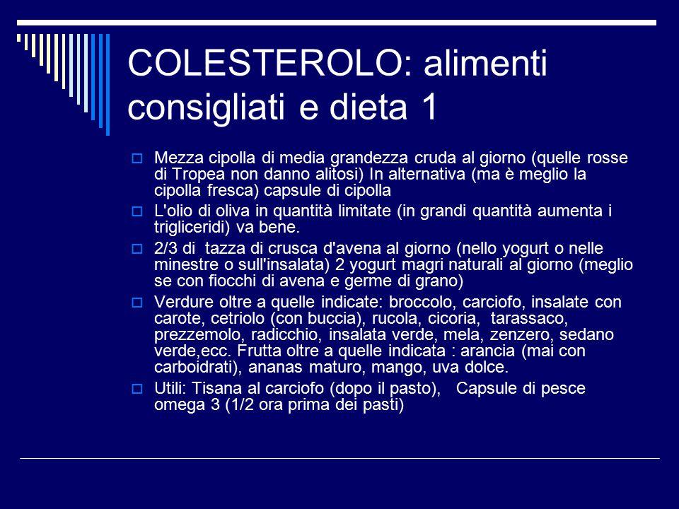 COLESTEROLO: alimenti consigliati e dieta 1