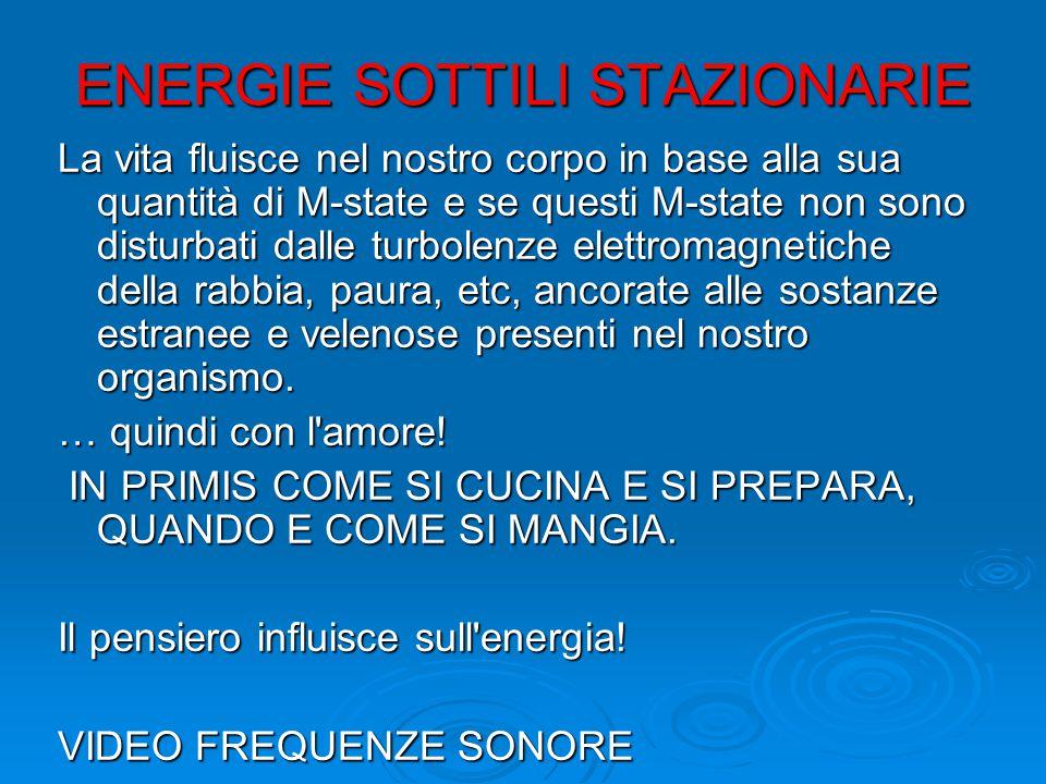 ENERGIE SOTTILI STAZIONARIE