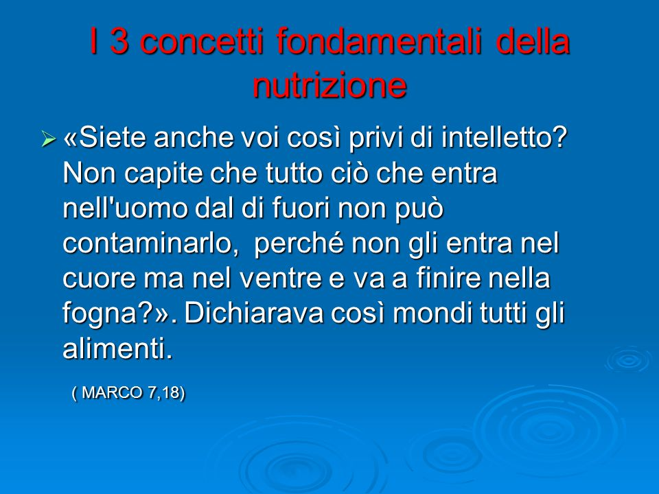 I 3 concetti fondamentali della nutrizione