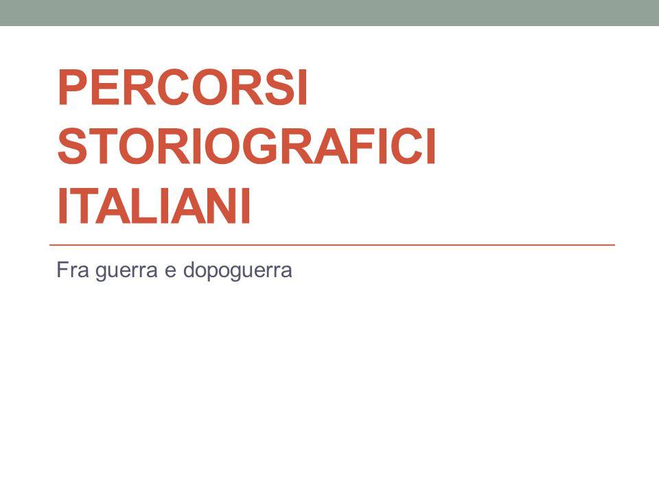 Percorsi STORIOGRAFICI italiani
