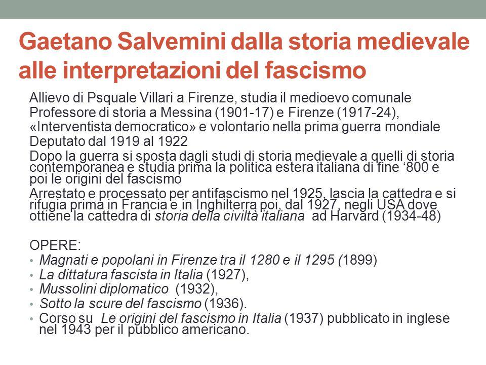 Gaetano Salvemini dalla storia medievale alle interpretazioni del fascismo