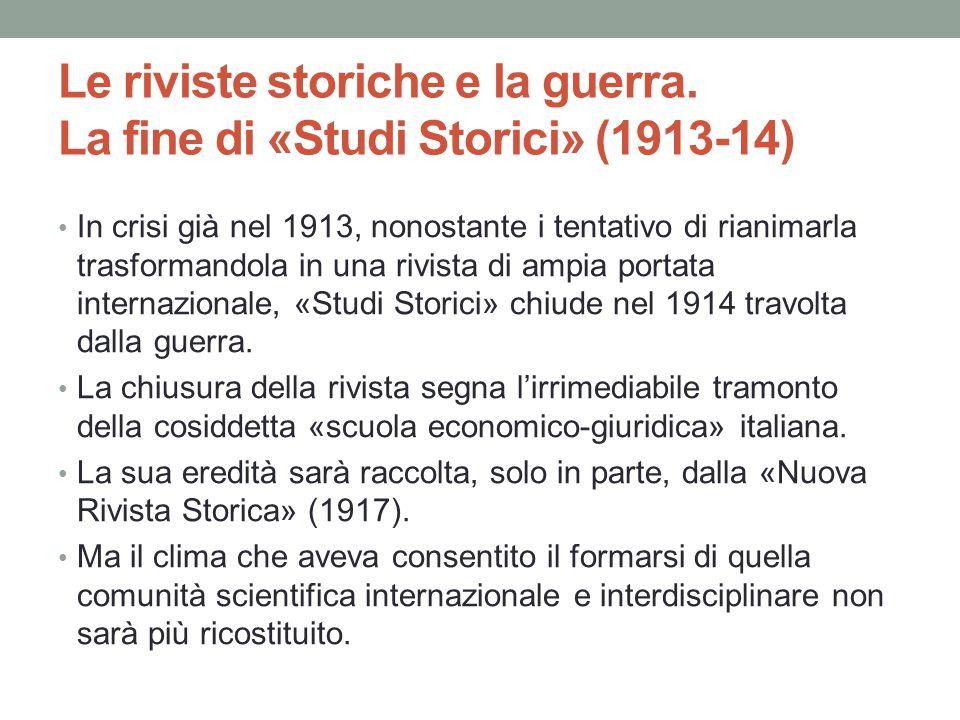 Le riviste storiche e la guerra. La fine di «Studi Storici» (1913-14)