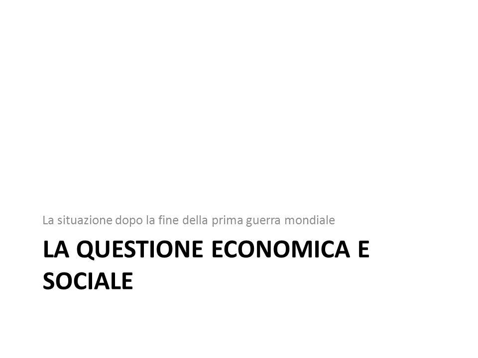 La questione economica e sociale