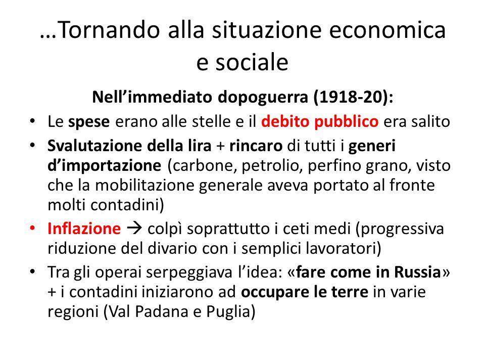 …Tornando alla situazione economica e sociale