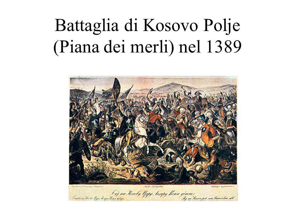 Battaglia di Kosovo Polje (Piana dei merli) nel 1389