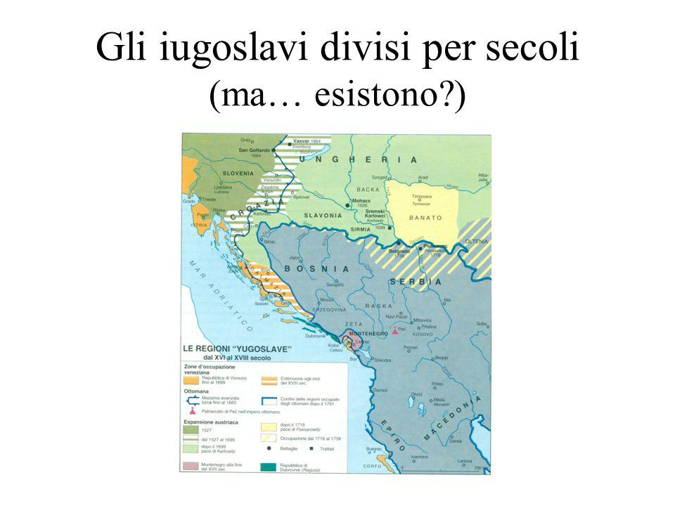 Gli iugoslavi divisi per secoli (ma… esistono )