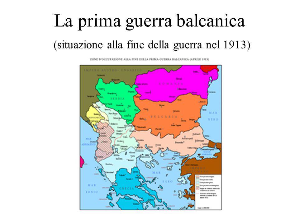 La prima guerra balcanica (situazione alla fine della guerra nel 1913)