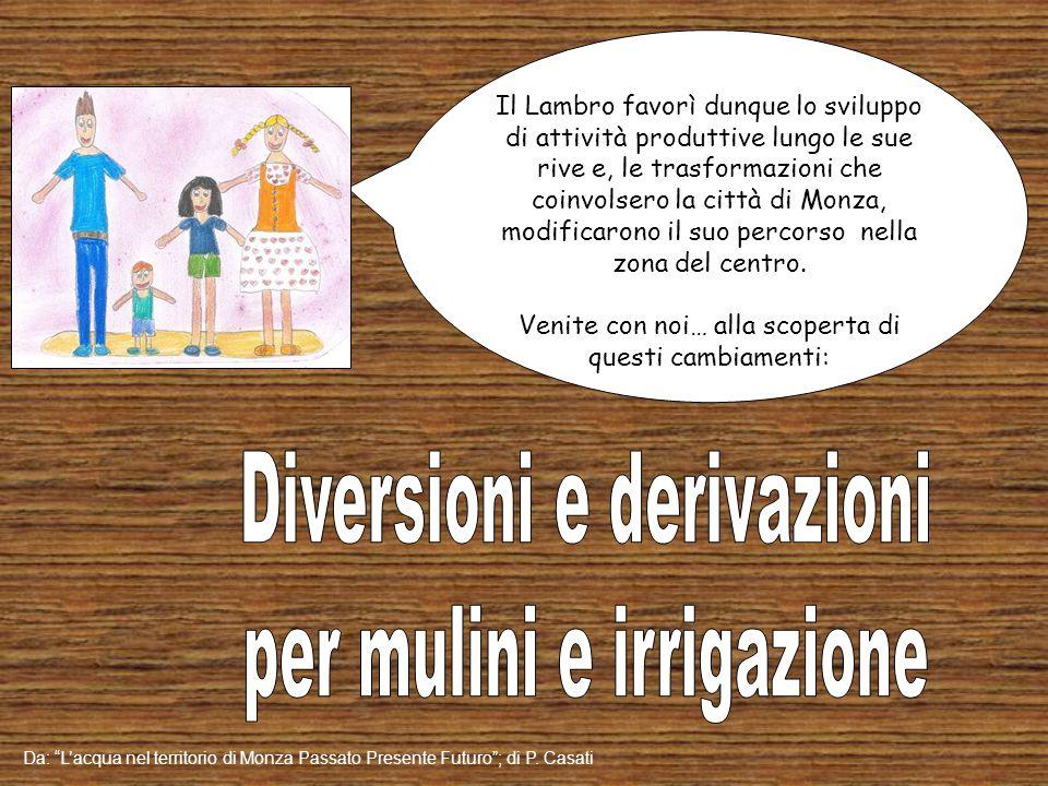 Diversioni e derivazioni per mulini e irrigazione