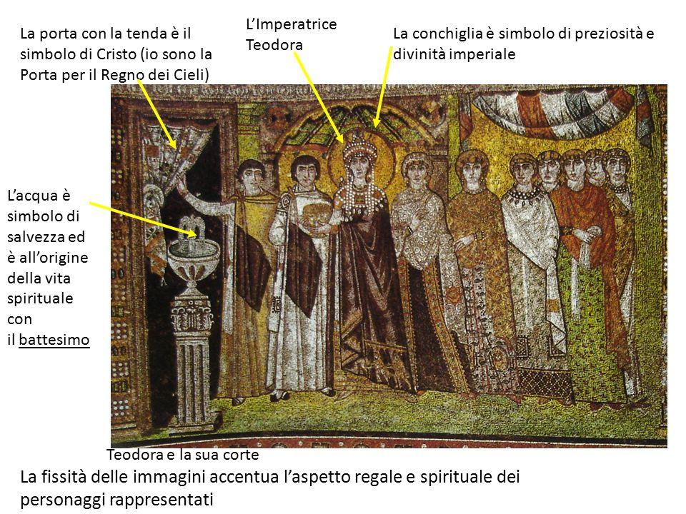 L'Imperatrice Teodora. La porta con la tenda è il. simbolo di Cristo (io sono la. Porta per il Regno dei Cieli)
