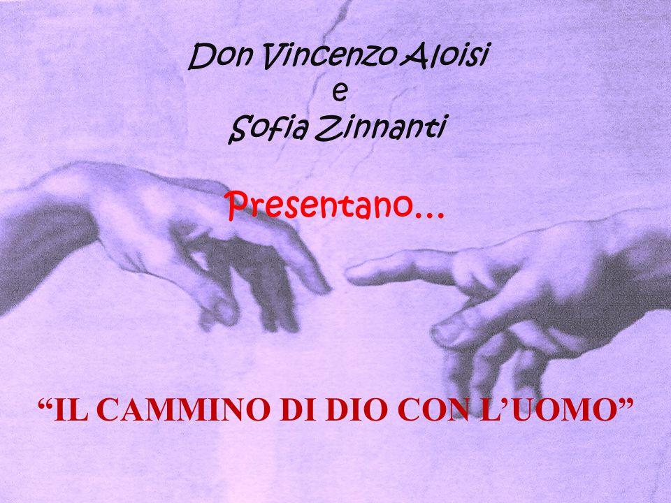 IL CAMMINO DI DIO CON L'UOMO